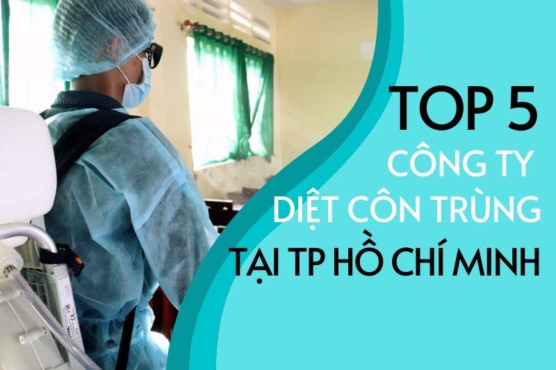 Top 5 công ty diệt côn trùng tại TP Hồ Chí Minh