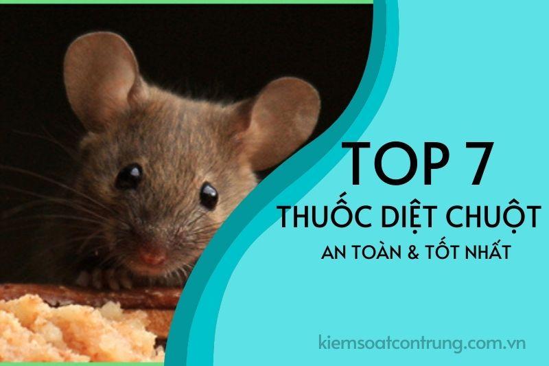Thuốc diệt chuột tốt nhất